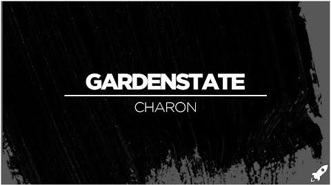 Gardenstate - Charon (Extended Mix)
