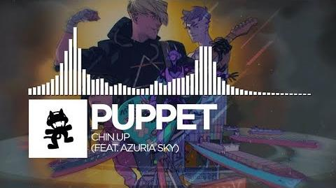 Puppet - Chin Up (feat Azuria Sky)