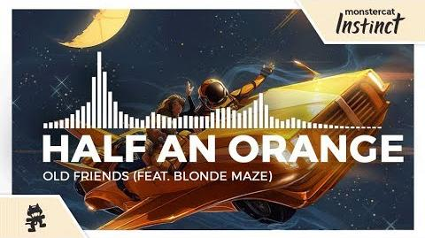 Half an Orange - Old Friends (feat