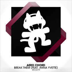 Aero Chord - Break Them (feat. Anna Yvette)