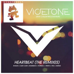 Vicetone - Heartbeat (The Remixes)