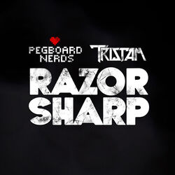 Pegboard Nerds & Tristam - Razor Sharp