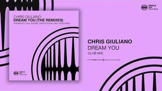 Chris Giuliano - Dream You (Club Mix)