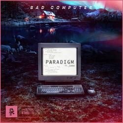 Bad Computer - Paradigm (feat. Karra) (Art)