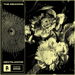 Gent & Jawns - The Meaning EP