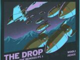 THE DROP (Wooli Remix)