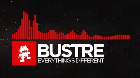 Bustre - Everything's Different