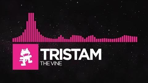 -Drumstep- - Tristam - The Vine -Monstercat Release-