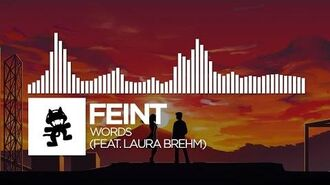 Feint - Words (feat. Laura Brehm) -Monstercat Release-