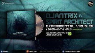 Djantrix & Spirit Architect - Experimental Virus