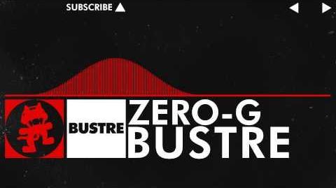 Bustre - ZERO-G
