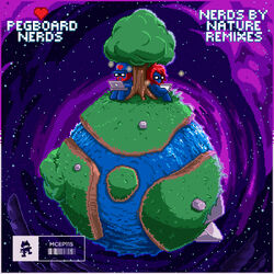 Pegboard Nerds - Nerds By Nature (The Remixes)