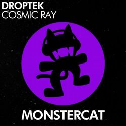 Droptek - Cosmic Ray