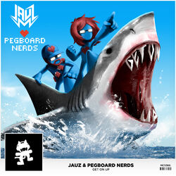 Jauz & Pegboard Nerds - Get On Up