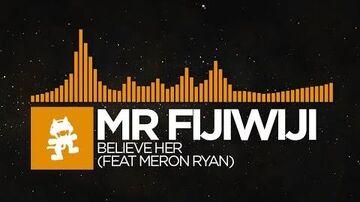 Mr FijiWiji & Meron Ryan - Believe Her