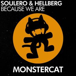 Soulero & Hellberg - Because We Are