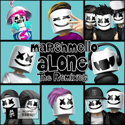 Marshmello - Alone (The Remixes)