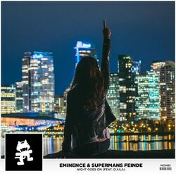 Eminence & Supermans Feinde - Night Goes On (feat. Q'AILA)