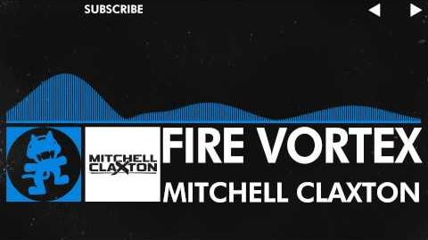 -Trance- - Mitchell Claxton - Fire Vortex -Monstercat Release-