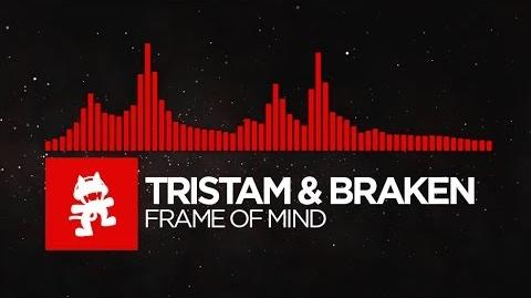 -DnB- - Tristam & Braken - Frame of Mind -Monstercat Release-