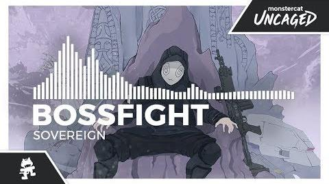 Bossfight - Sovereign -Monstercat Release-