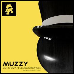 Muzzy - Get Crazy EP