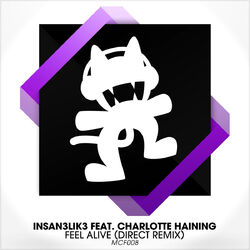 Insan3Lik3 - Feel Alive (Direct Remix) (feat. Charlotte Haining)