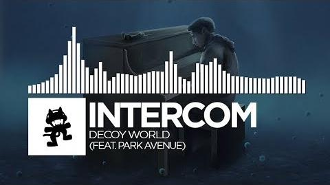 INTERCOM - Decoy World (feat Park Avenue)
