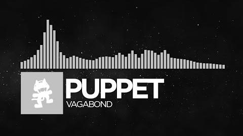-Electronic- - Puppet - Vagabond -Monstercat EP Release-