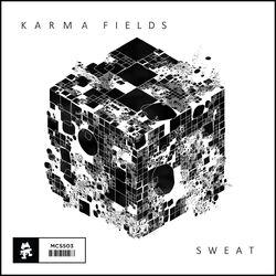 Karma Fields - Sweat