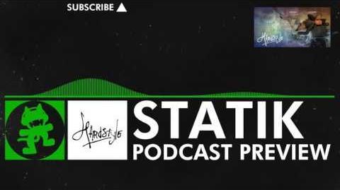 Hard Dance - Statik Podcast Preview Monstercat Promo