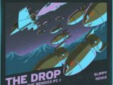THE DROP (Slippy Remix)