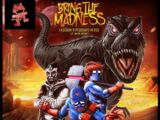 Bring the Madness