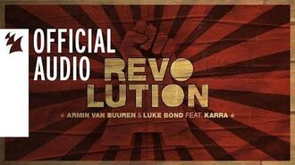Armin van Buuren & Luke Bond feat. KARRA - Revolution