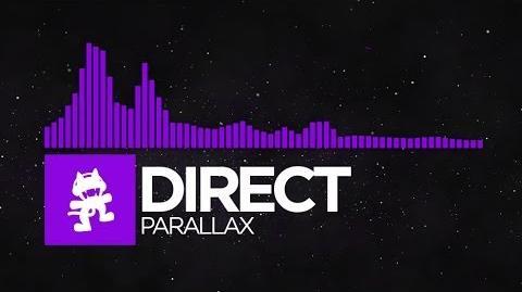 -Dubstep- - Direct - Parallax -Monstercat Release-