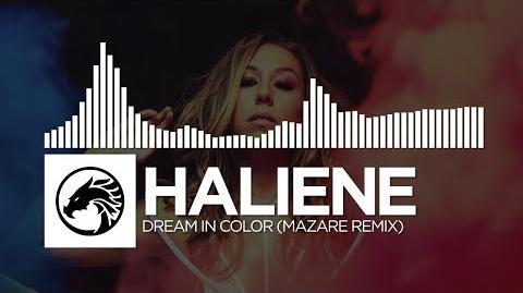 HALIENE - Dream In Color (Mazare Remix)