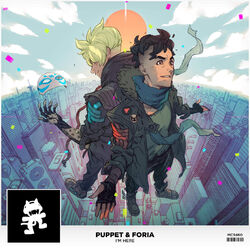 Puppet & Foria - I'm Here