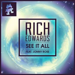 Rich Edwards - See It All (feat. Jonny Rose)