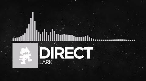 -Chillout- - Direct - Lark -Monstercat Release-