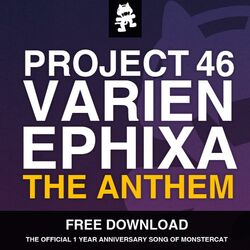 Project 46, Varien & Ephixa - The Anthem