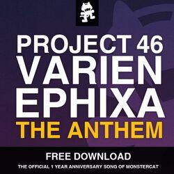 Project 46, Varien & Ephixa - The Anthem