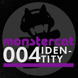 Monstercat 004 - Identity (Alternate)