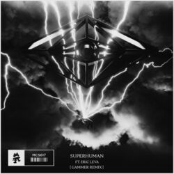 Slander - Superhuman (Gammer Remix)