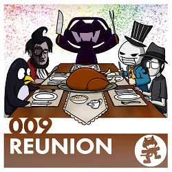 Monstercat 009 - Reunion (Alternate)