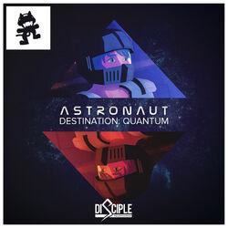Astronaut - Destination Quantum EP