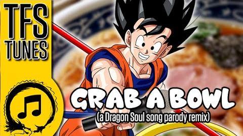 Dragonball Z Abridged MUSIC GRAB A BOWL - (A Dragon Soul Song Parody Remix) - Team Four Star