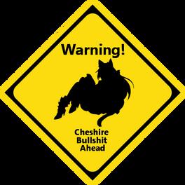 Cheshire Bullshit Ahead