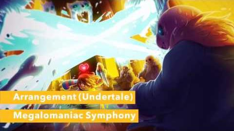 """Megalomaniac Symphony"" - Arrangement (Undertale)"