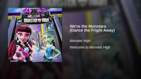 We're the Monstars (Dance the Fright Away)