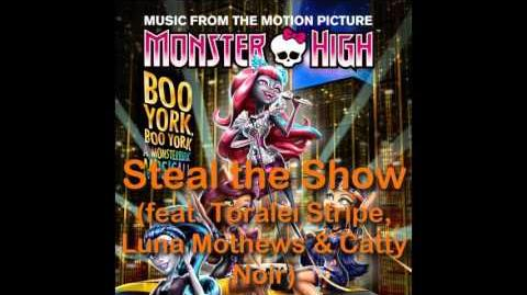 Monster High - Steal the Show FULL SONG HQ